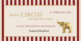 6. HLW-Ball Mistelbach End of Circus - Die letzte Show beginnt