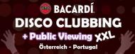 BACARDI DISCO CLUBBING & EM Open Air Public Viewing - RUINE Markgrafneusiedl